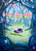 YOU ARE AKKO!