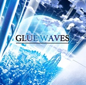 GLUE WAVES