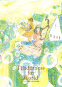 画集『 10derness for world 』