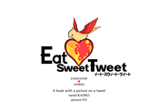 Eat Sweet Tweet