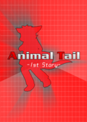 Animal Tail -1st Story-