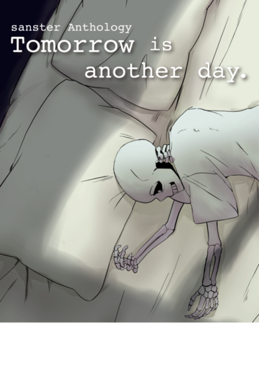 Tomorrow is another day. - 最後の朝 -