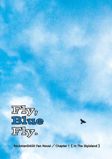 Fly, Blue Fly. Chapter 1 In The Skyisland