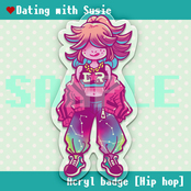 Dathing with Susie アクリルバッジ「Hiphop」