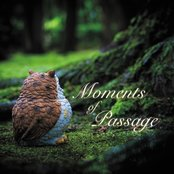 Moments of Passage
