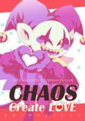 CHAOS Create LOVE