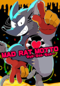 MAD RAT MOTTO