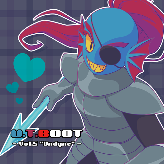 U.T.BOOT Vol.5 -Undyne-