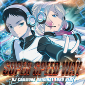 SUPER SPEED WAY -DJ Command ORIGINAL EURO BEST-