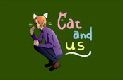 Cat and us
