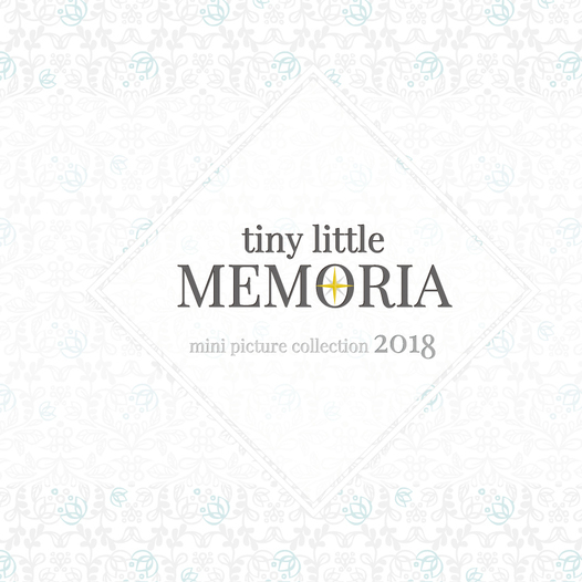 tiny little MEMORIA 2018
