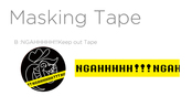マステB:NGAHHHHH!!Keep out Tape