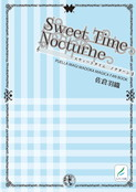Sweet Time Nocturne