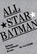 Batman: The Ultimate Review All Star Batman
