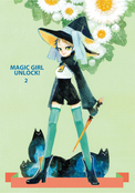 MAGIC GIRL UNLOCK! 2巻
