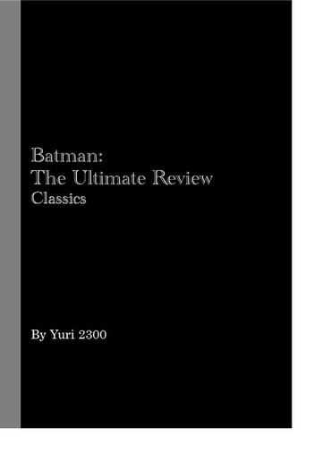 Batman: The Ultimate Review Classics