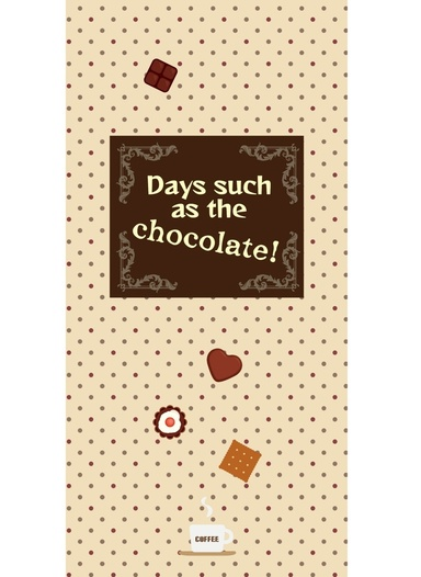 Days such as the chocolate
