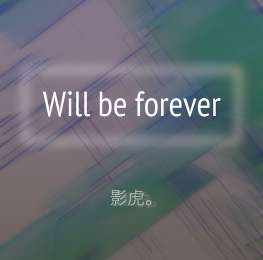 Will be forever