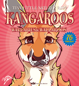 "Tiny Little Natures vol.09 ""KANGAROOS"" Wallabies & Wallaroos"
